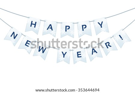 bunting with Happy New Year words and snowflakes on white . vector