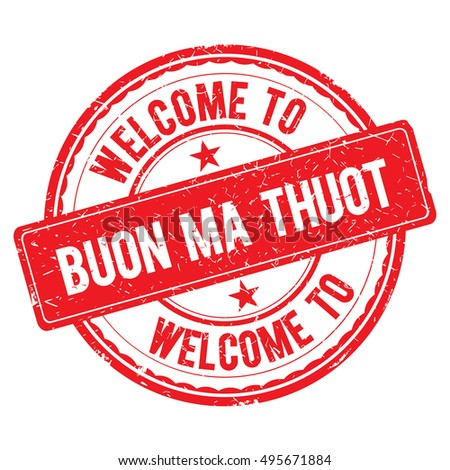 BUON MA THUOT. Welcome to stamp sign illustration