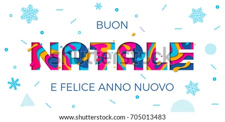 Buon Natale Merry Christmas and Felice Anno Nuovo Happy New Year Italian holiday greeting card white background. Winter snowflakes pattern on vector paper cut multi color layers text carving poster