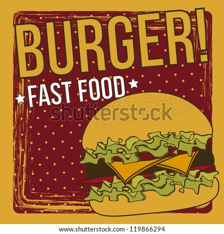 burger announcement over grunge background. vector illustration - stock vector