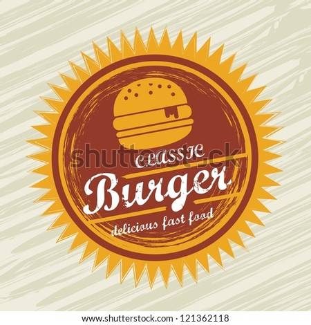burger label over grunge background. vector illustration