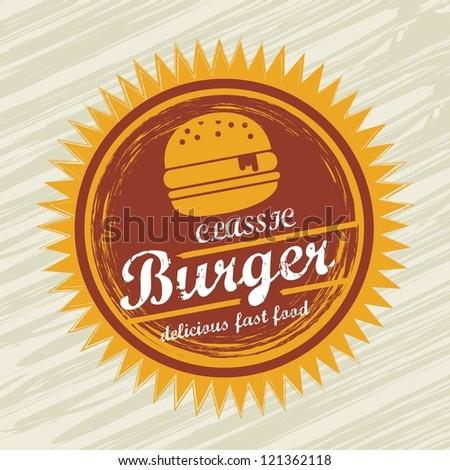 burger label over grunge background. vector illustration - stock vector