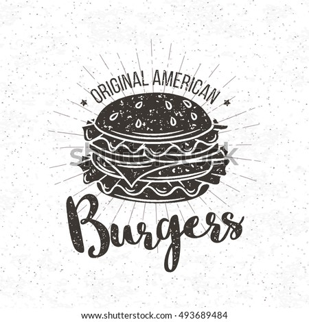 Burger vintage label. Vector badge burger and lettering for restaurants and fast food cafe posters and banners