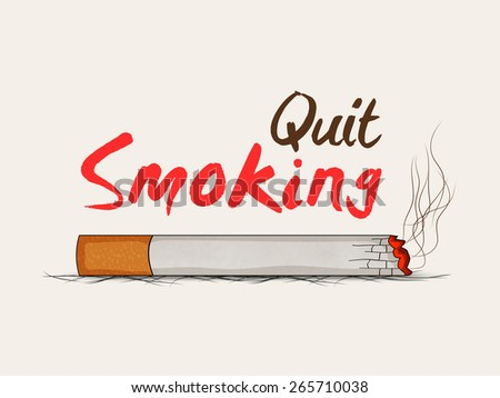 Burning cigarette with text Quit Smoking, can be used as poster, banner or flyer for No Smoking Day. - stock vector