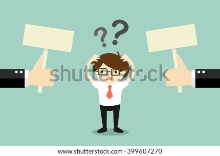 Business concept, Businessman confused about two choices. Vector illustration. - stock vector