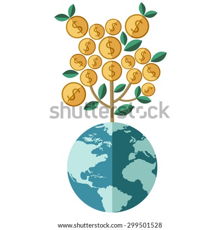 Business growing money concept. Plant growing on the world. Concept of global trade. Vector illustration - stock vector