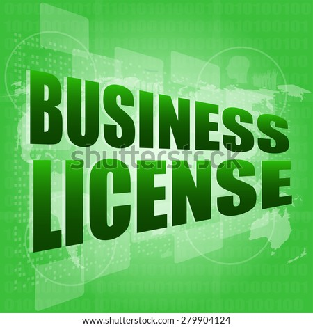 business license on digital touch screen vector - stock vector