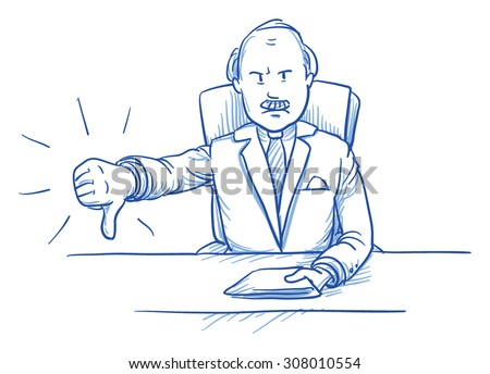 Business man, angry boss, sitting at his desk showing dislike, thumb down, hand drawn doodle vector illustration - stock vector