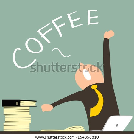 Business man feel tried from hard working, stretching his hands and yawning, desire for coffee.  - stock vector
