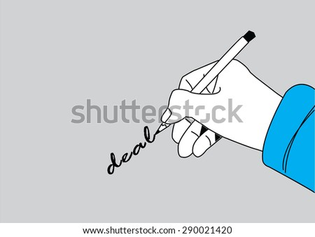 business man hand holding pen writing deal on paper, vector illustration   - stock vector