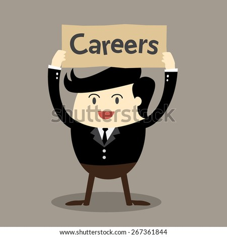 Business man holding board over head Job opportunities, Careers, Join our work - stock vector