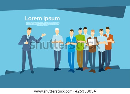 Business Man Leader With Businesspeople Group Flat Vector Illustration - stock vector