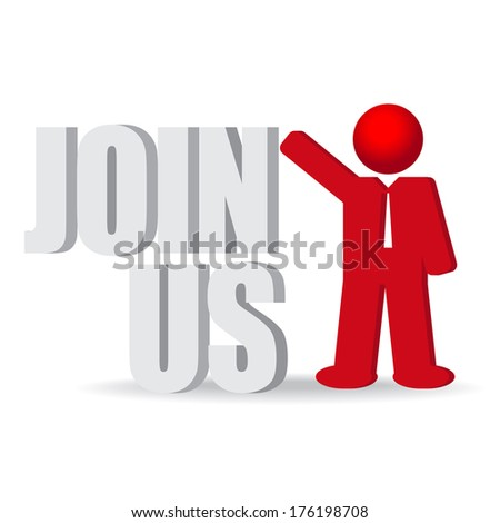 "Business man, person with a "" Join us"" words, vector illustration - stock vector"