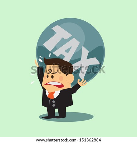 business man taxes carry on shoulder and worry - stock vector