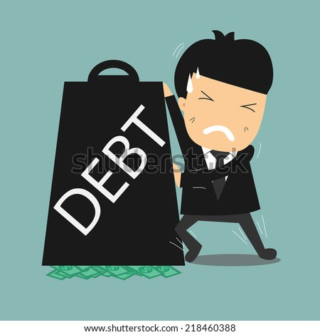Business man try hard to push weight because has a lot of money under it but debt doesn't move. Business concept on debt - stock vector