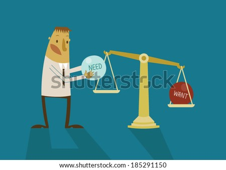 Business man weigh want and need - stock vector