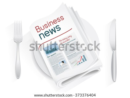 Business newspaper on a plate on a white background. News of the politics government economic business sport entertainment. Fork and knife to eat news. News kitchen. Cooking breaking news - stock vector