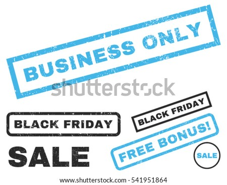 Business Only rubber seal stamp watermark with bonus design elements for Black Friday offers. Vector blue and gray stickers. Caption inside rectangular banner with grunge design and unclean texture.