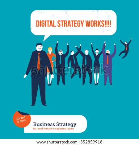 Business people saying digital strategy works. Vector illustration Eps10 file. Global colors. Text and Texture in separate layers. - stock vector