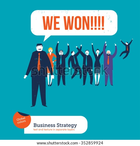 Business people saying we won. Vector illustration Eps10 file. Global colors. Text and Texture in separate layers. - stock vector