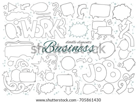 Business set of speech and thought bubbles elements. Arrows, text and additional elements include. Hand drawn doodle