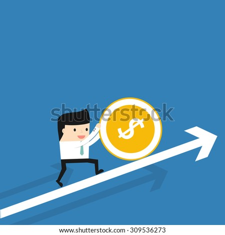Business situation. Businessman coin rolls up. The concept of a lot of work for a big profit. Vector illustration.