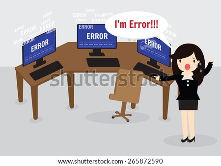 Business woman confused and being in stress temper with error message on computer. - stock vector