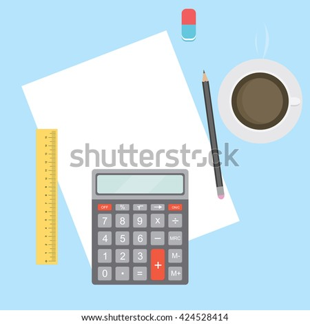 Business Workplace with papers, calculator, pencil, ruler, eraser and coffee. Work Accounting table. Office desktop. Vector illustration. - stock vector