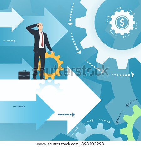 Businessman and working business. Illustration with gear wheels, cogwheels. Business concept of success, ambitions, searching, economic, growth, development, strategy, teamwork, development. - stock vector