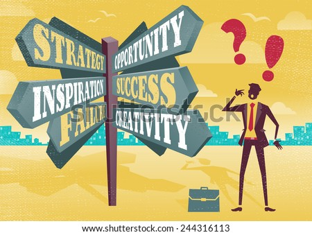 Businessman at Career Sign Post Dilemma.  Great illustration of Retro styled Businessman with a selection of Business related options and choices to make. All recruitment Agencies need one of these!
