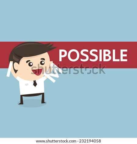 Businessman changing the word impossible into possible, success concept, flat design - stock vector