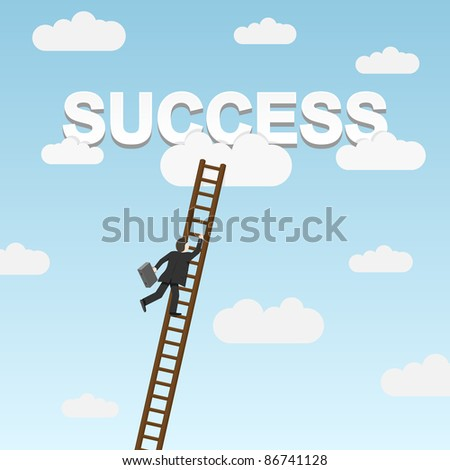 Businessman climbing ladder to Success. Vector illustration. - stock vector