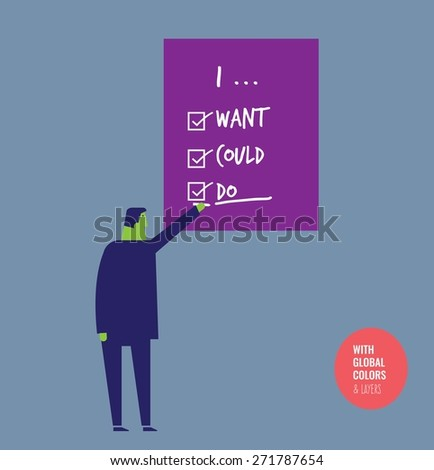 Businessman completing a list I want I could I do. Vector illustration Eps10 file. Global colors&layers. - stock vector