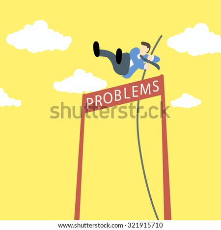 Businessman doing pole vaulting with problems as a name of barrier - stock vector