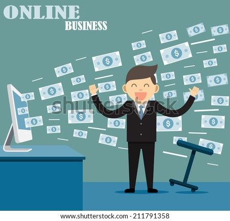 Businessman Earning Lots Of Cash In Internet  - stock vector