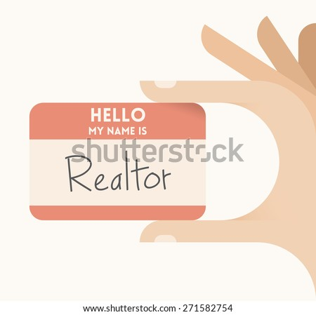 Businessman hand holding business card with text Hello my name is Realtor. Idea - Real estate business, agents and brokers, market and agencies, selling and buying property - homes, apartments etc. - stock vector