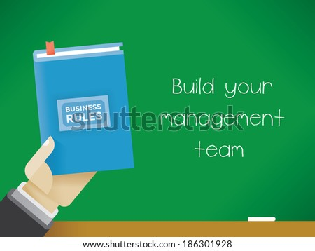 Businessman hand holding Business Rules book. Build your management team. - stock vector
