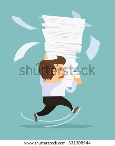 Businessman holding a lot of documents. Vector flat illustration - stock vector