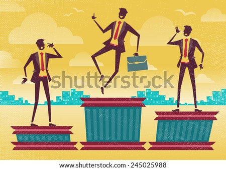 Businessman on the Winning Podium. Great illustration of Retro styled Businessman proudly standing on the winners podium next to his rivals. - stock vector
