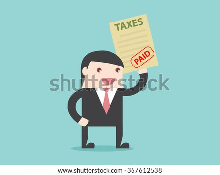 Businessman paid TAXES. business financial account. Flat design for business financial marketing banking advertisement office people property in minimal concept cartoon illustration. - stock vector