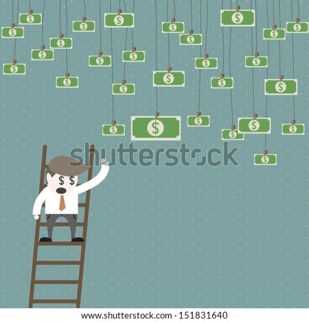 businessman reach the money. - stock vector