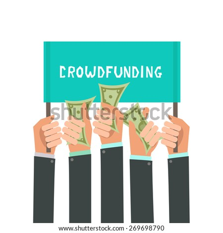 Businessman's hands. A lot of hands hold a placard and money. Businessmen giving a cache. Investing or crowdfunding concept. Vector illustration in flat style isolated on white - stock vector