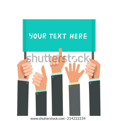 Businessman's hands, gestures. A lot of hands hold a placard. Vector illustration in flat style isolated on white - stock vector