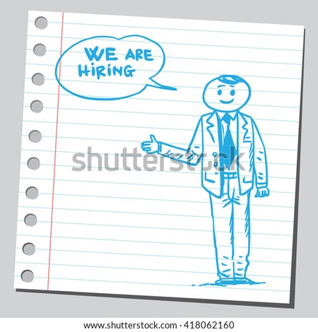 Businessman speaking we are hiring  phrase