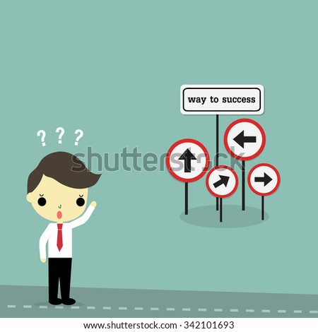 "businessman stand on the road with ""way to success"" sign board on bule background."