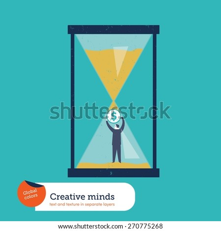 Businessman stopping a sand clock with a coin. Vector illustration Eps10 file. Global colors. Text and Texture in separate layers. - stock vector