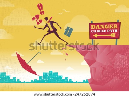 Businessman takes a dangerous Career Path Choice. Great illustration of Retro styled Businessman plummets off a cliff as his career takes a fall. - stock vector