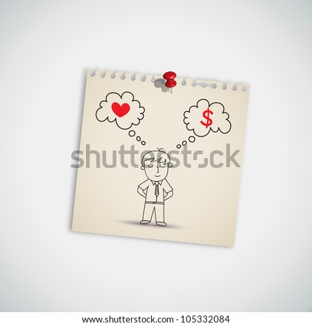 Businessman Thinking between Love and Money on Note Paper Vector