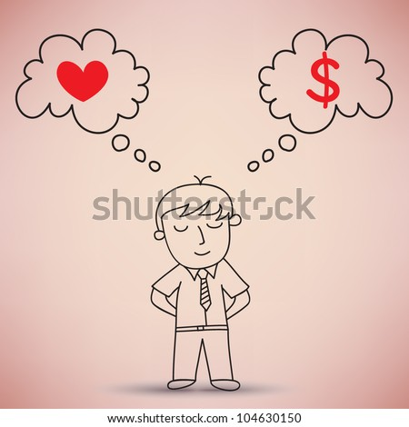Businessman Thinking between Love and Money Vector - stock vector