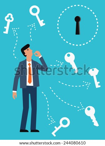 Businessman try to choose the right key for the key hole. Abstract illustration representing finding right solution for solving problem.  - stock vector
